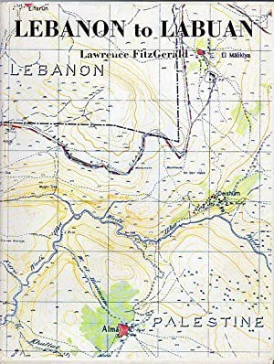 Lebanon to Labuan. A Story of Mapping.: FITZGERALD, LAWRENCE.