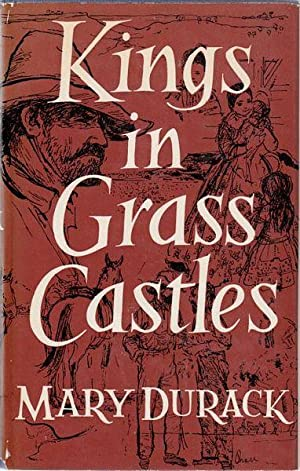 Kings In Grass Castles.: DURACK, MARY.
