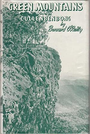 Green Mountains and Cullenbenbong.: O'REILLY, BERNARD.