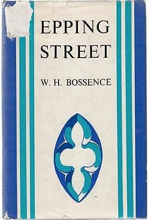 Epping Street.: BOSSENCE, W. H.