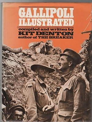 Gallipoli Illustrated.: DENTON, KIT.