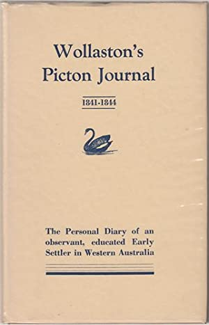 Wollaston's Picton Journal (1841 - 1844) being: WOLLASTON, JOHN RAMSDEN.