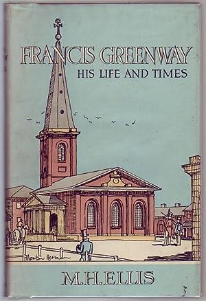 Francis Greenway. His Life and Times: ELLIS, M. H.
