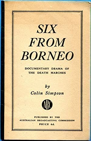 Six From Borneo. Documentary Drama of the: SIMPSON, COLIN.