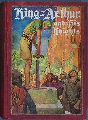 King Arthur and His Knights: Elizabeth Lodor Merchant