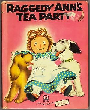 Raggedy Ann's Tea Party: Johnny Gruelle