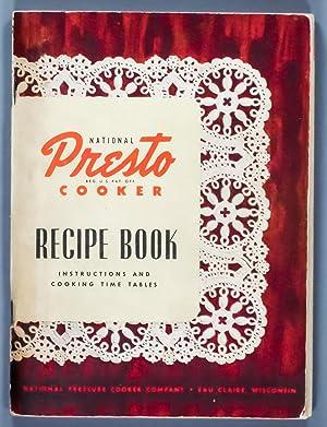 National Presto Cooker Recipe Book ,instuctions and: Presto