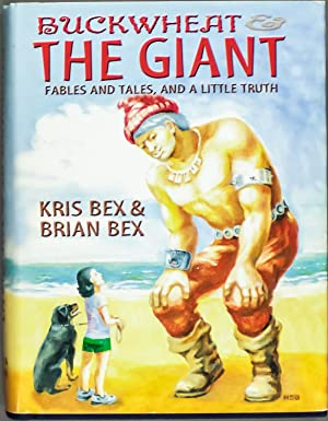 Buckwheat & the Giant Fables and Tale: Kris Bex and
