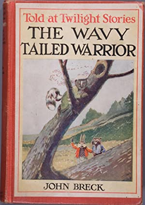 The Wavy Tailed Warrior (Told at Twilight Stories, Book V ): John Breck
