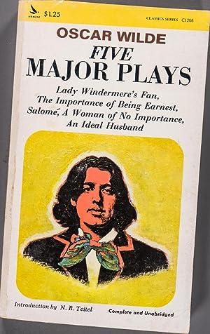 Five Major Plays: Oscar Wilde