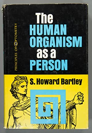 The Human Organism as a Person: S. H. Bartley