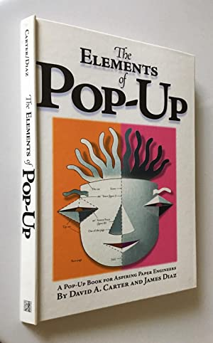 Elements Of Pop Up A Pop Up Book For Aspiring Paper Engineers