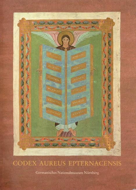 Das Goldene Evangelienbuch von Echternach. Eine Prunkhandschrift: Kahsnitz, Rainer/ Mende.