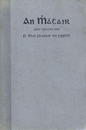 An Mháthair agus Sgéalta Eile [The Mother: Mac Piarais, Pádraic