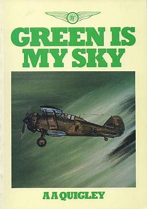 Green is My Sky.: Quigley, Aidan A.