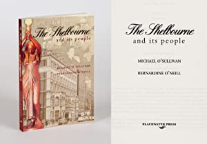 The Shelbourne and its People.: O'Sullivan, Michael /
