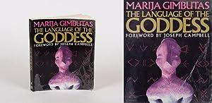 The Language of the Goddess. Foreword by: Gimbutas, Marija.