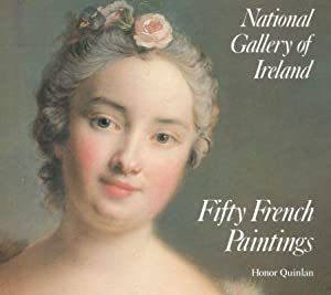 National Gallery of Ireland: Fifty French Paintings.