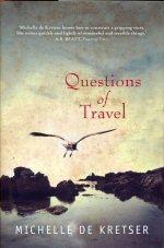 Questions of Travel: de Kretser, Michelle