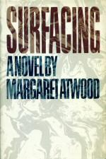 Examples List on Margaret Atwood Surfacing