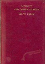Money and Other Stories: Capek, Karel