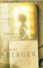 From A to X: Berger, John