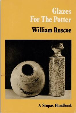 Glazes for the Potter: Ruscoe, William