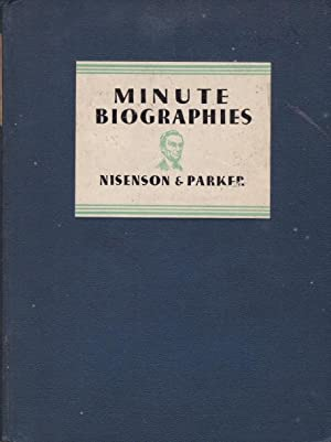 Minute Biographies - Intimate Glimpses into the: Nisenson, Samuel &