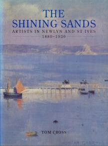 The Shining Sands - Artists in Newlyn: Cross, Tom
