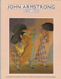 John Armstrong 1893-1973: Monnington, Thomas (introduces)
