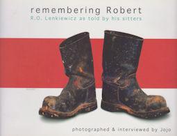 Remembering Robert - R.O. Lenkiewicz as Told: Jojo