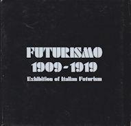 Futurismo 1909-1919 Exhibition of Italian Futurism: Carra, Massimo (introduces)