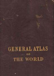 Black's General Atlas of the World -: not stated
