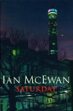 Saturday: McEwan, Ian