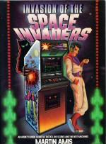 Invasion of the Space Invaders: Amis, Martin