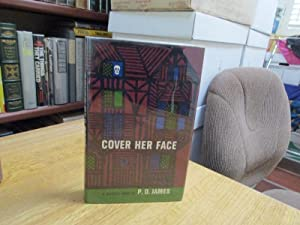 Cover Her Face: James, P. D.