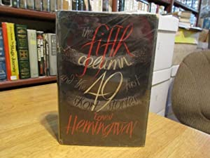 The Fifth Column and the First 49: Hemingway, Ernest