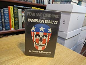 Fear and Loathing: On the Campaign Trail: Thompson, Hunter