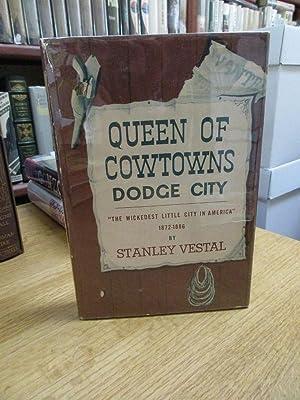 Queen of Cowtowns Dodge City: Vestal, Stanley