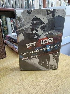 PT 109: John F. Kennedy in World: Donovan, Robert J.