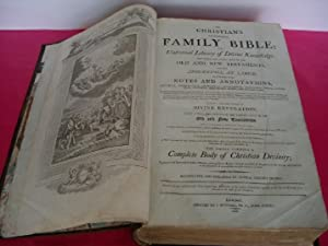 THE CHRISTIAN'S COMPLETE FAMILY BIBLE; Or, Universal Library of Divine Knowledge. Containing ...