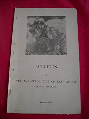 BULLETIN OF THE MOUNTAIN CLUB OF EAST AFRICA (KENYA SECTION) NOS. 1, 2, 3 & 5,
