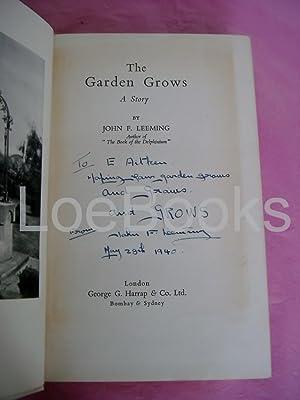 THE GARDEN GROWS A Stroy: Leeming, John F.