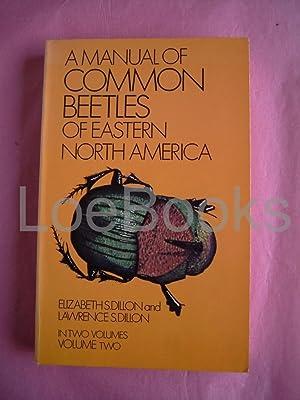 A MANUAL OF COMMON BEETLES OF EASTERN: Dillon, Elizabeth; Dillon,