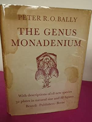 THE GENUS MONADENIUM: BALLY, Peter R.O.