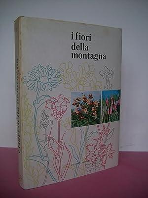 I FIORI DELLA MONTAGNA: Morelli, Giuseppe: