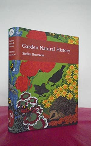 New Naturalist No. 102 GARDEN NATURAL HISTORY: Buczacki, Stefan.