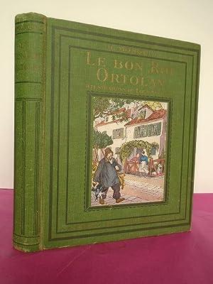 LE BON ROI ORTOLAN Dessins et aquarelles: MONQUET, H.