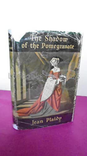 THE SHADOW OF THE POMEGRANATE [signed]
