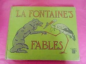LA FONTAINE'S FABLES A Selection: La Fontaine, Jean